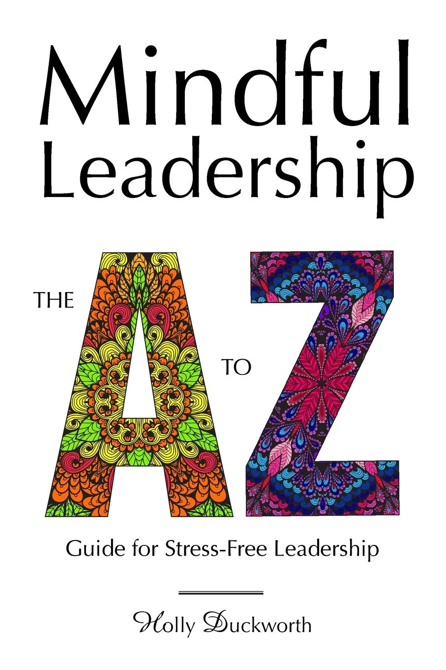 7 Practices to be a Mindful Leader